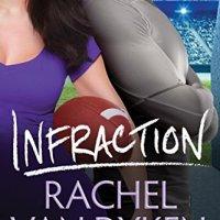 Blog Tour & Review: Infraction by Rachel Van Dyken