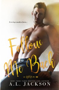 Blog Tour & Review: Follow Me Back by A.L. Jackson