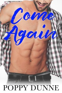 Come Again by Poppy Dunne Blog Tour & Review