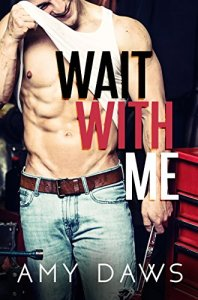 Wait With Me by Amy Daws Release & Review!