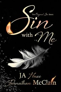 Review: Sin With Me by J.A. Huss and Johnathan McClain