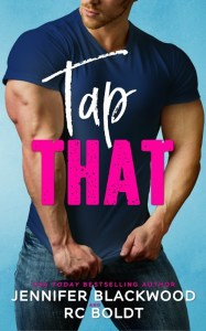 Dual Review: Tap That by Jennifer Blackwood & RC Boldt