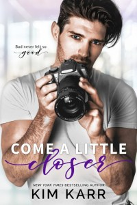 Review: Come A Little Closer by Kim Karr