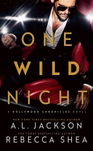 One Wild Night by A.L. Jackson & Rebecca Shea Release & Review