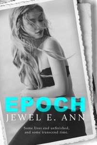 Epoch by Jewel E Ann Release & Review
