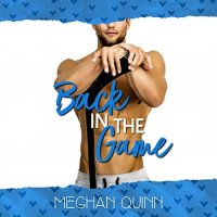 Audio Review: Back In The Game by Meghan Quinn