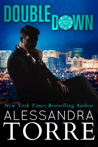 Double Down by Alessandra Torre is Now Live!