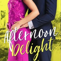 Afternoon Delight by Piper Rayne Blog Tour & Review