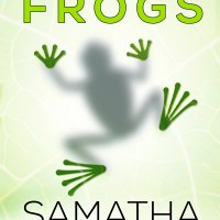Whole Lotta Frogs by Samatha Harris Release Blitz & Review