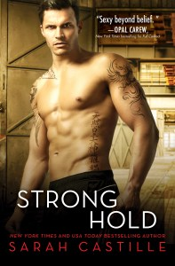 Strong Hold by Sarah Castille Release & Review