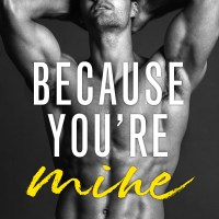 Because You're Mine by Claire Contreras Release & Review