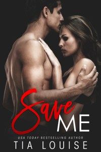 Save Me by Tia Louise Blog Tour & Review