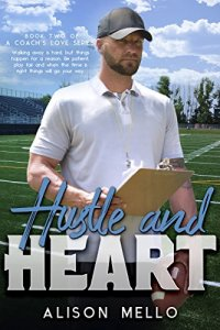 Review: Hustle and Heart by Alison Mello