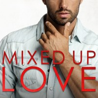 Mixed Up Love by Natasha Madison Blog Tour & Review