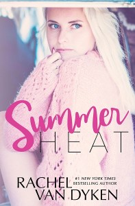 Summer Heat by Rachel Van Dyken Release & Review