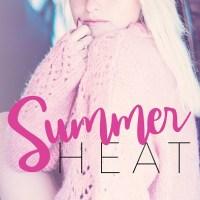 Summer Heat by Rachel Van Dyken Release & Review
