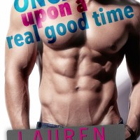 Once Upon A Real Good Time by Lauren Blakely Review