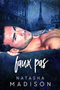 Faux Pas by Natasha Madison Blog Tour & Review
