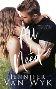All I Need by Jennifer Van Wyk Blog Tour & Review