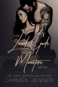 In The Land of Gods and Monsters by Carmen Jenner Release & Review