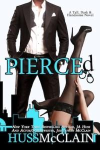 Pierced by J.A. Huss & Johnathan McClain Review