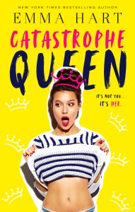 Catastrophe Queen by Emma Hart Blog Tour