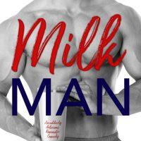 Milkman by Shari J Ryan Release & Review
