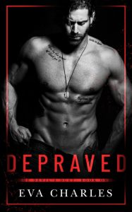 Depraved by Eva Charles Release & Review