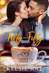 Lover's Landing Novella Project Release | Fifty-Fifty by Kelsie Rae Review