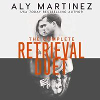 Audio Review: The Complete Retrieval Due by Aly Martinez