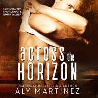 Audio Review: Across the Horizon by Aly Martinez