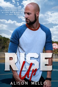 Rise Up by Alison Melo Release & Review