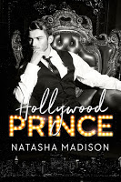 Hollywood Prince by Natasha Madison Release & Dual Review