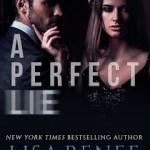 A Perfect Lie by Lisa Renee Jones