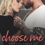 Choose Me by RC Boldt
