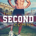 The Second Coming by Carrie Aarons
