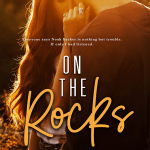 On the Rocks by Kandi Steiner