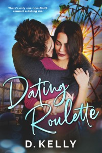 Dating Roulette by D. Kelly Blog Tour | Review
