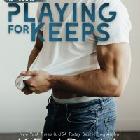 Playing for Keeps by Kendall Ryan Release Blitz & Review