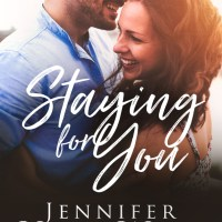 Staying For You by Jennifer Van Wyk Release & Review