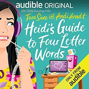 Audio Review: Heidi's Guide to Four Letter Words by Tara Sivec & Andi Arndt