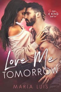 Love Me Tomorrow by Maria Luis Release & Review