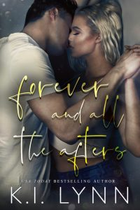 Forever and all the Afters by K.I. Lynn Review