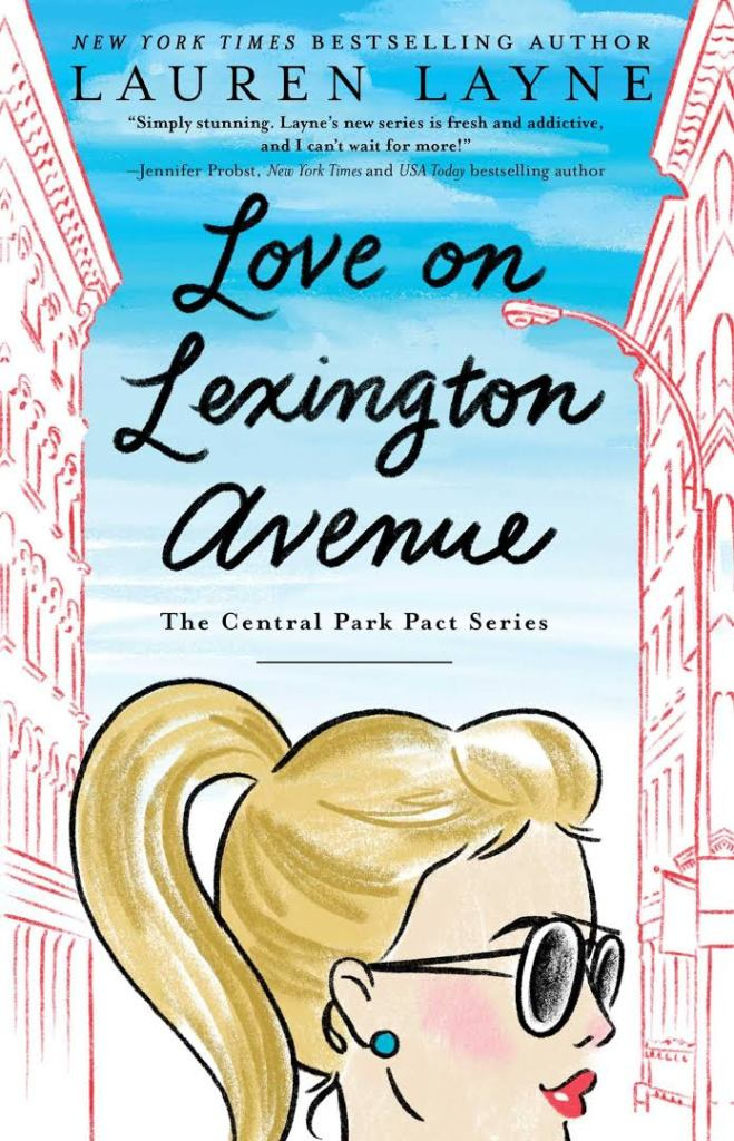 Love on Lexington Avenue by Lauren Layne Release Blitz & Review
