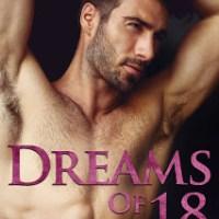 Dreams of 18 by Saffron A. Kent Release & Review