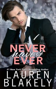 Never Have I Ever by Lauren Blakely Release & Review