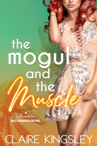 The Mogul and the Muscle by Claire Kingsley Release Blitz & Review