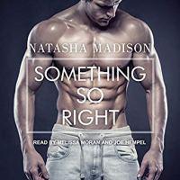 Audio Review: Something So Right by Natasha Madison