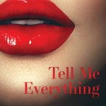 Tell Me Everything by Amy Hatvany