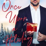 Once Upon a Holiday by Claudia Burgoa